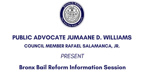 Bronx Bail Reform Information Session tickets