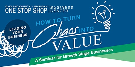 Leading your Business – How to Turn Chaos into Value tickets