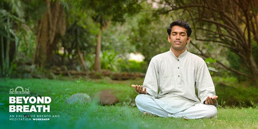 'Beyond Breath' - An Introduction to The Happiness Program - Muttrah