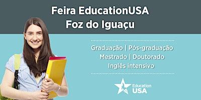 Feira EducationUSA - Foz do Iguaçu - 2020