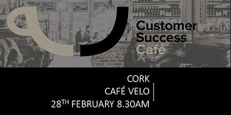 Customer Success Cafe Cork tickets