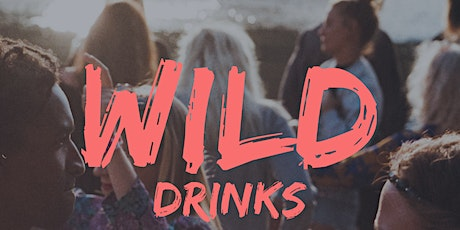 Wild Drinks - School Presentation - Start your evening with us! bilhetes