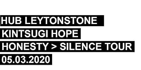 Kintsugi Hope and Hub Movement - Honesty > Silence tickets