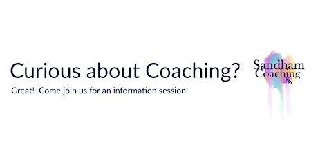 Curious About Coaching? tickets