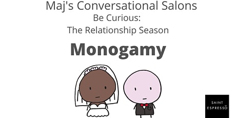 Be Curious - The Relationship Season: Beyond Monogamy tickets