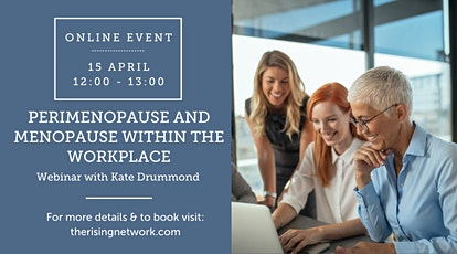 ONLINE EVENT: Perimenopause and Menopause within the Workplace tickets