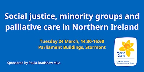 Social justice, minority groups and palliative care in Northern Ireland tickets