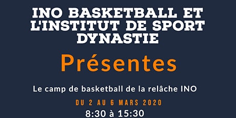 Camp de basketball de la relâche INO basketball billets