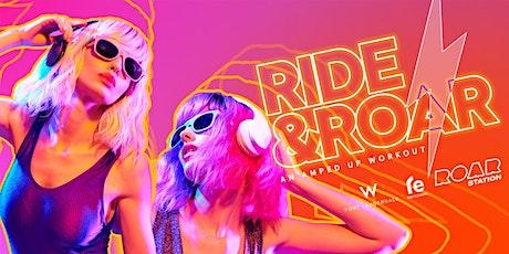 RIDE & ROAR - An Amped Up Workout tickets