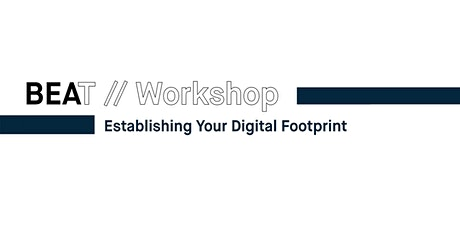 Establishing Your Digital Footprint tickets