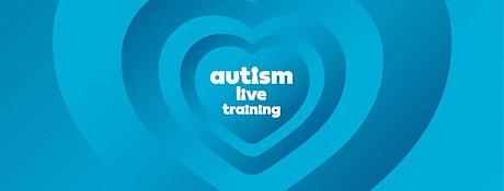 Autism Live Training Family Seminar tickets