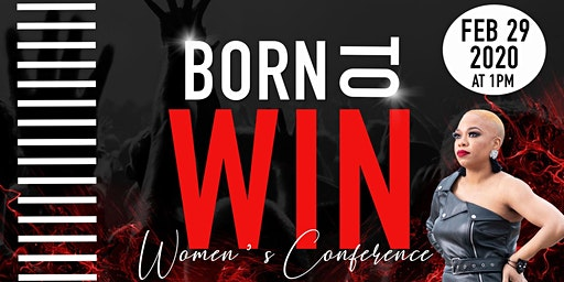 Born To Win Women's Conference