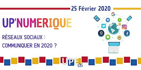 Briançon | UP'Numérique : Communiquer sur les réseaux sociaux en 2020 tickets