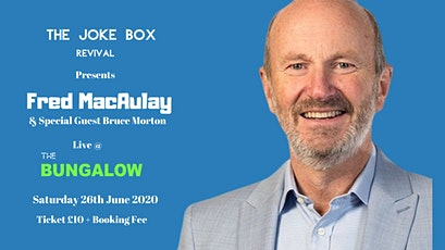 FRED MACAULAY & Special Guest Bruce Morton Live Comedy Night tickets