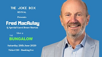 FRED MACAULAY & Special Guest Bruce Morton Live Comedy Night