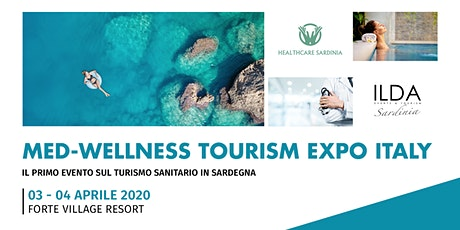 1ª Ed. MED- WELLNESS TOURISM EXPO ITALY biglietti