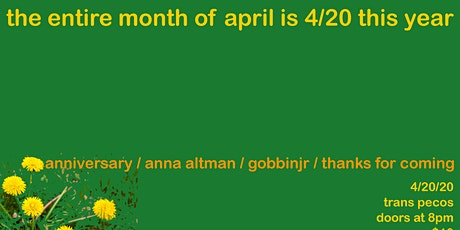 thanks for coming, gobbin jr. Anna Altman, anniversary tickets