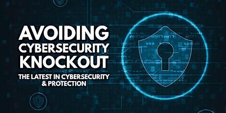 Avoiding Cybersecurity Knockout -Breakfast seminar tickets