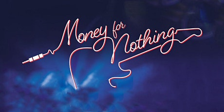 Money For Nothing: 20th Anniversary Tour tickets