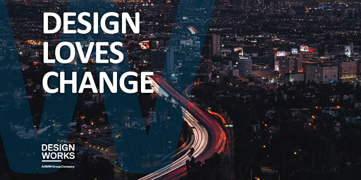 DESIGN LOVES CHANGE!