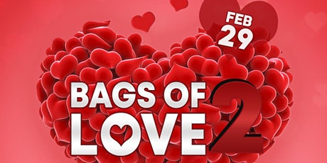 Bags of Love 2 tickets