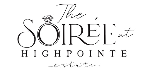 The Soiree at HighPointe Estate