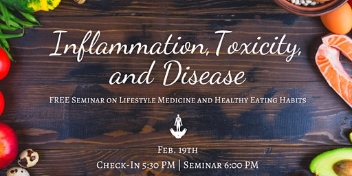 Inflammation, Toxicity, and Disease: A Seminar on Gut Health