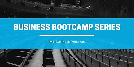 IMS Business Bootcamp Series