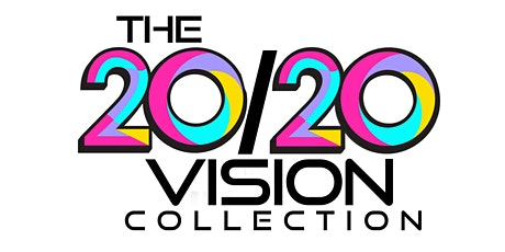 The 20/20 Vision Collection tickets