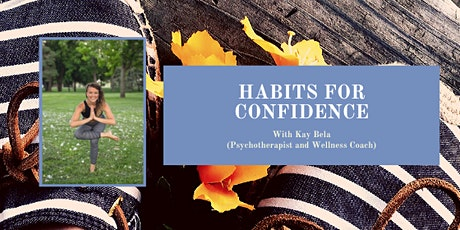 DoPurely Habits for Confidence LIVE tickets