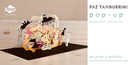 POP-UP: Ready, set, POP! // Workshop intensivo, por Paz Tamburrini. entradas