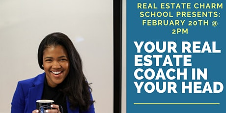 Your Real Estate Coach in Your Head tickets