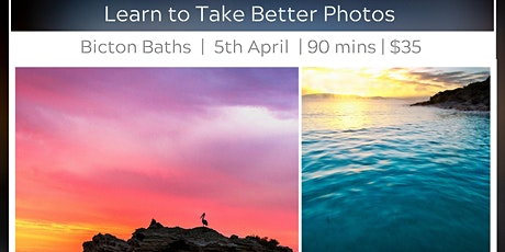 Learn to Take Better Photos - Bicton Baths tickets