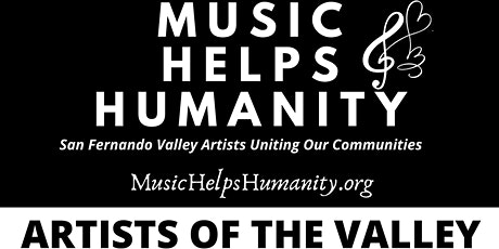 Music Helps Humanity: Artists of the Valley tickets