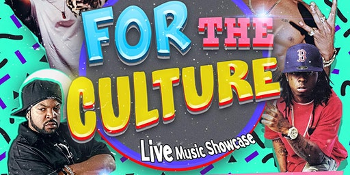 "Live Music Showcase ""For the Culture"""