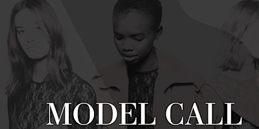 Voices of Fashion 2020 Model Casting Call: 03/07/20 &  03/08/20