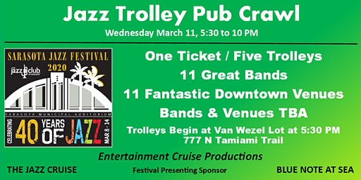 2020 Sarasota Jazz Festival - Wednesday Jazz Trolley Pub Crawl