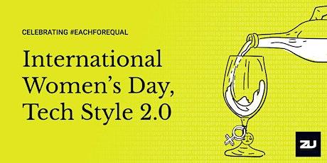 International Women's Day, Tech Style 2.0 tickets