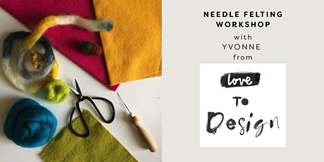 Needle Felting Workshop with Yvonne Robson tickets