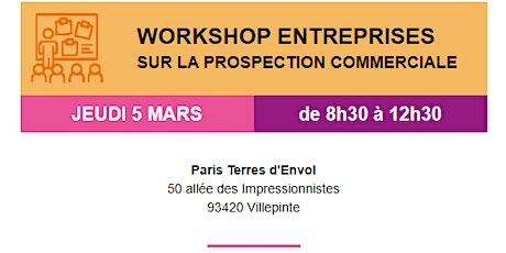Workshop entreprises sur la prospection commerciale billets