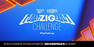 Reebok x Champs  Sports Zig Challenge