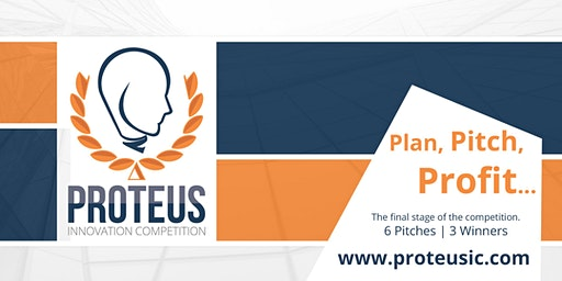 Proteus Innovation Competition - Pitch Finale
