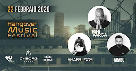 Hangover Music Festival at Cyborg DiscoClub biglietti