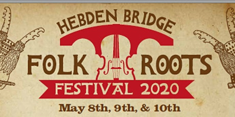 Hebden Bridge  Folk Roots 2020 tickets