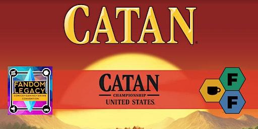 Fandom Legacy Con - CATAN National Qualifier Tournament