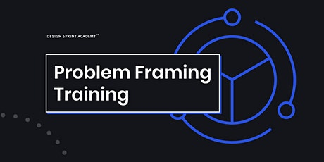 Problem Framing Workshop - London Tickets