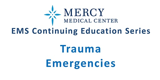 EMS Continuing Education - Trauma Emergencies