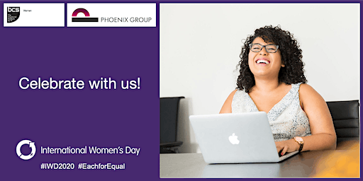 Celebrate International Women's Day with BCSWomen, SheLeadsTech (ISACA) and Phoenix Groups Internal Balance networks in Scotland