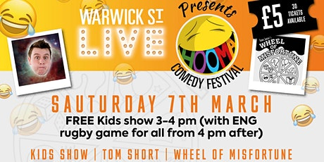 Warwick St Live presents Hooma Comedy Festival Norwich - FREE KIDS SHOW (Saturday 7th March) tickets