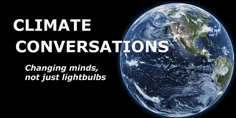 Climate Conversations: changing minds, not just lightbulbs tickets
